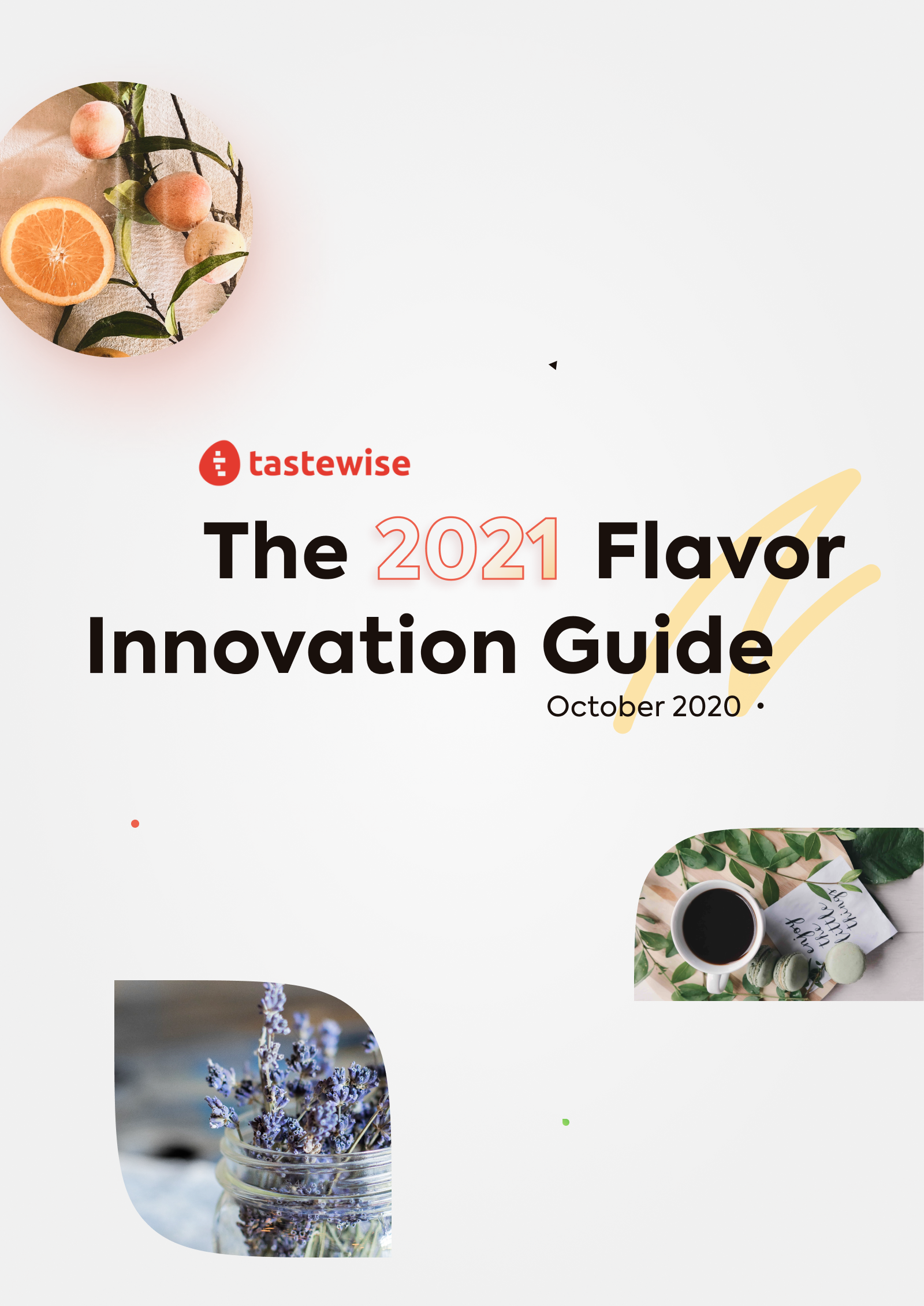 The 2021 Flavor Innovation Guide