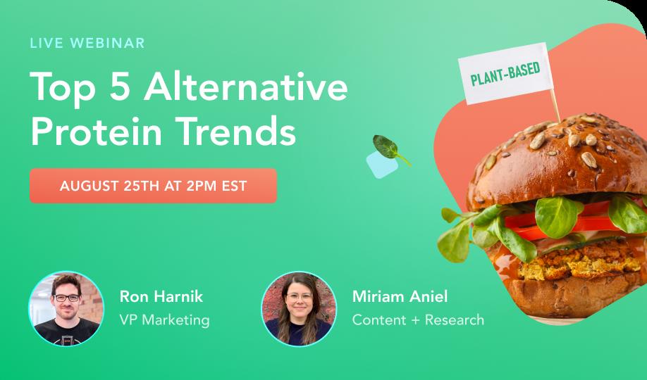 Webinar: Top 5 Alternative Protein Trends